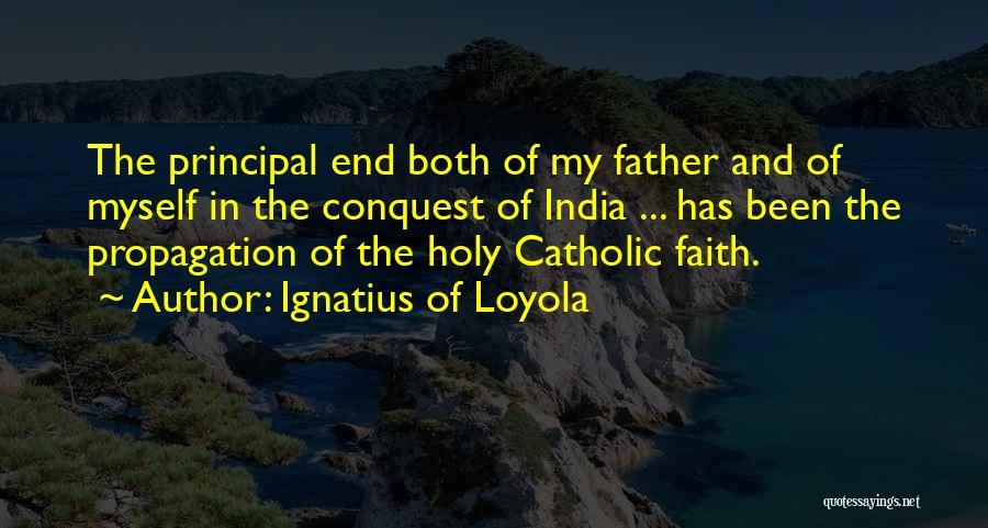 Ignatius Of Loyola Quotes 1691991