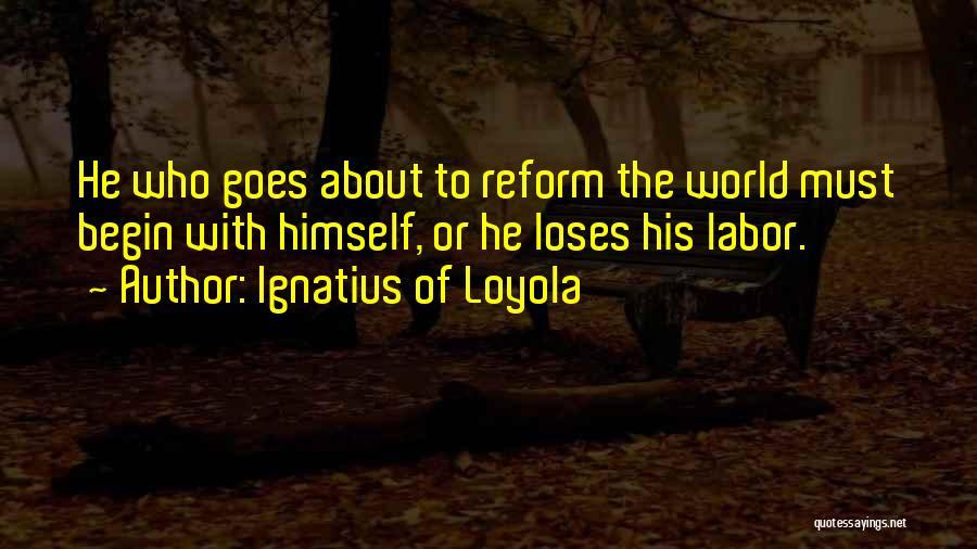 Ignatius Of Loyola Quotes 176651