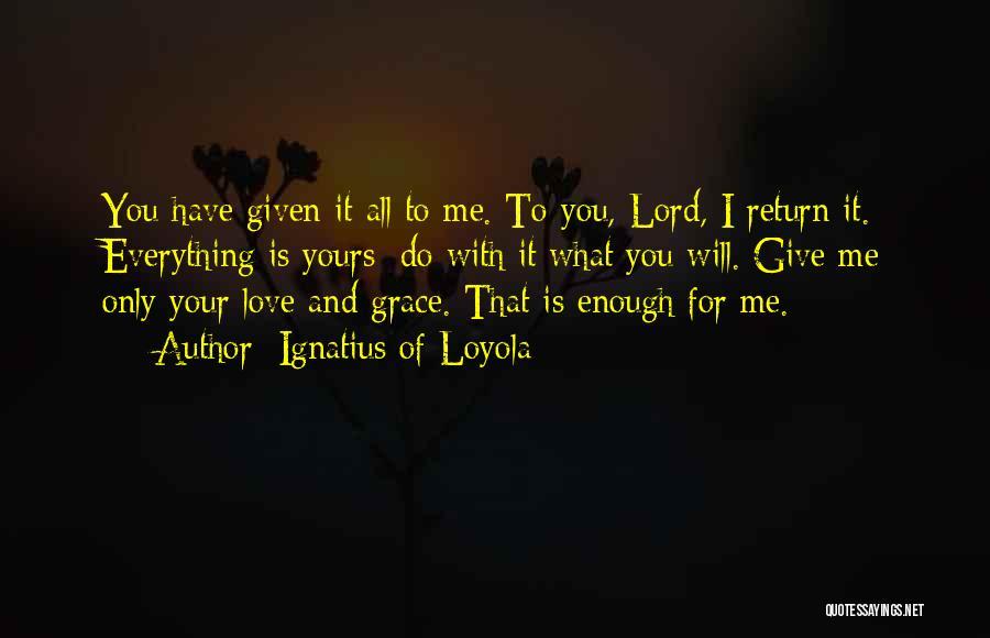 Ignatius Of Loyola Quotes 1817629