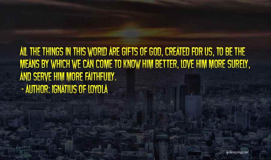 Ignatius Of Loyola Quotes 1948665