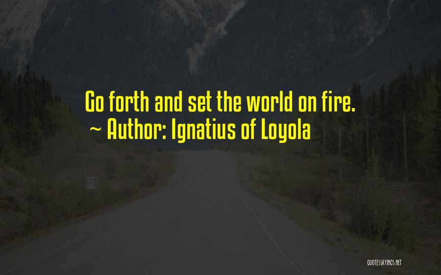 Ignatius Of Loyola Quotes 2173103