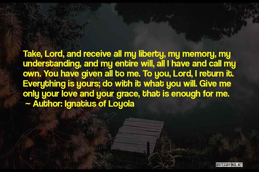Ignatius Of Loyola Quotes 2221767