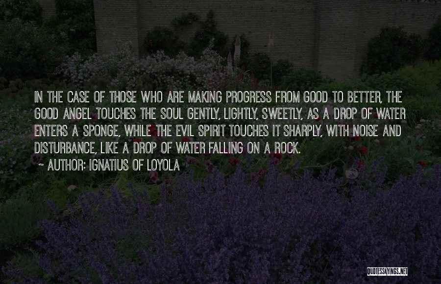 Ignatius Of Loyola Quotes 306740