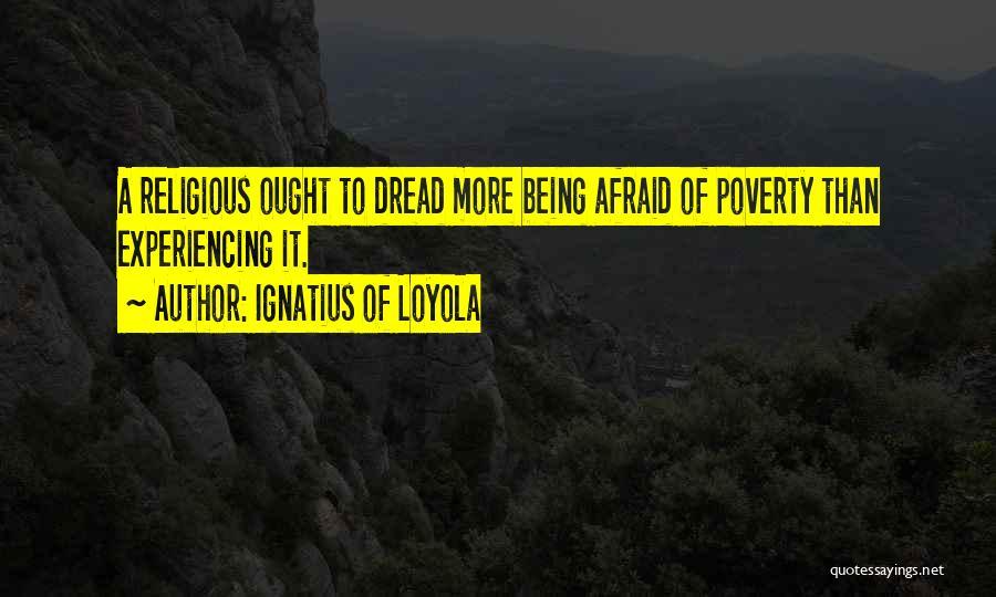 Ignatius Of Loyola Quotes 327457
