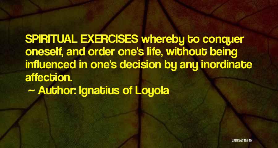 Ignatius Of Loyola Quotes 380803