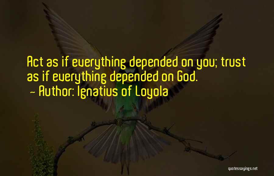 Ignatius Of Loyola Quotes 391425