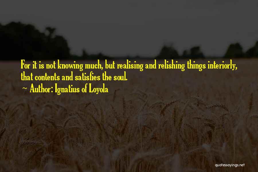 Ignatius Of Loyola Quotes 526897