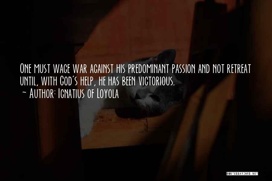 Ignatius Of Loyola Quotes 576756