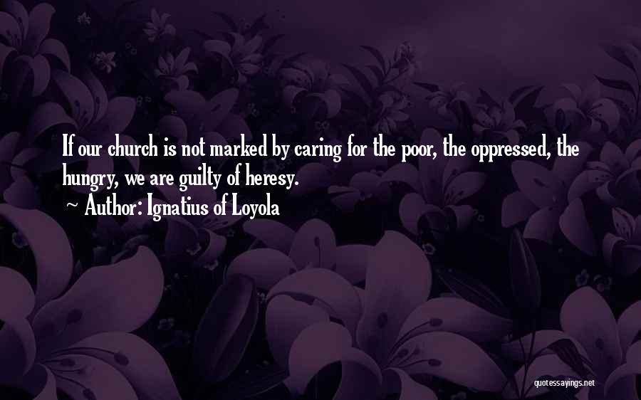 Ignatius Of Loyola Quotes 824776