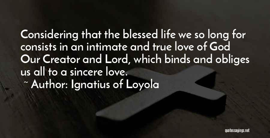 Ignatius Of Loyola Quotes 898182