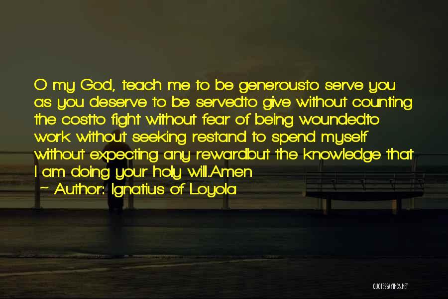 Ignatius Of Loyola Quotes 989791