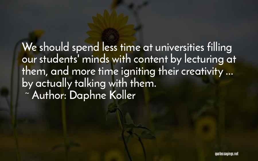 Igniting Minds Quotes By Daphne Koller