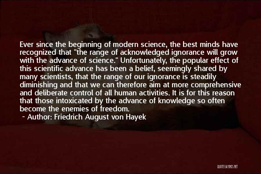 Ignorance Is The Best Quotes By Friedrich August Von Hayek