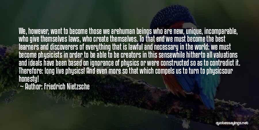 Ignorance Is The Best Quotes By Friedrich Nietzsche