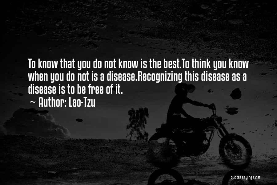 Ignorance Is The Best Quotes By Lao-Tzu