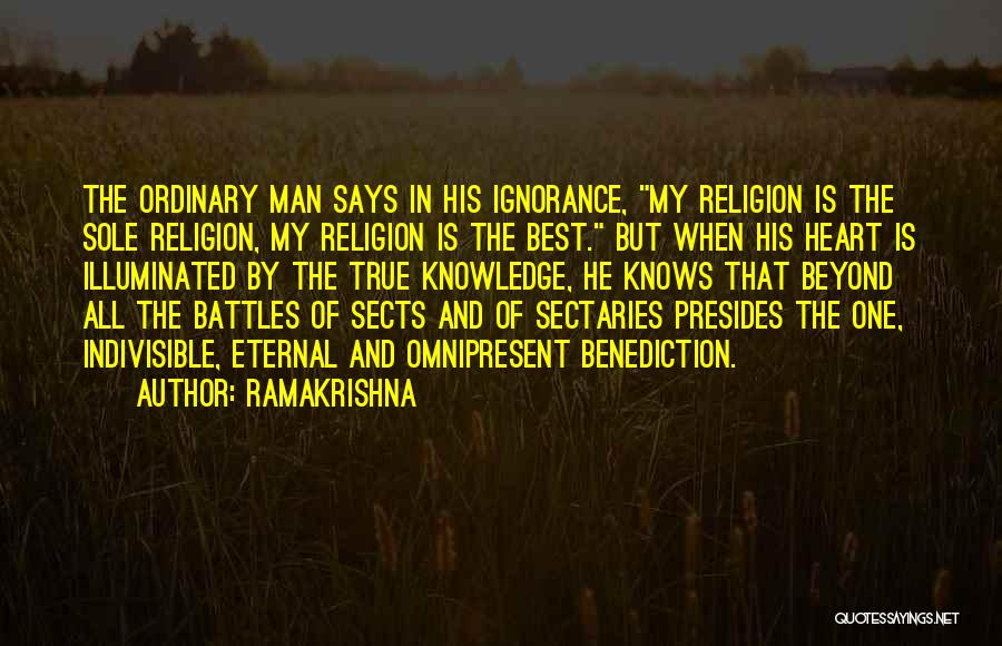 Ignorance Is The Best Quotes By Ramakrishna