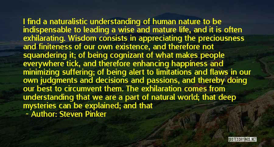 Ignorance Is The Best Quotes By Steven Pinker