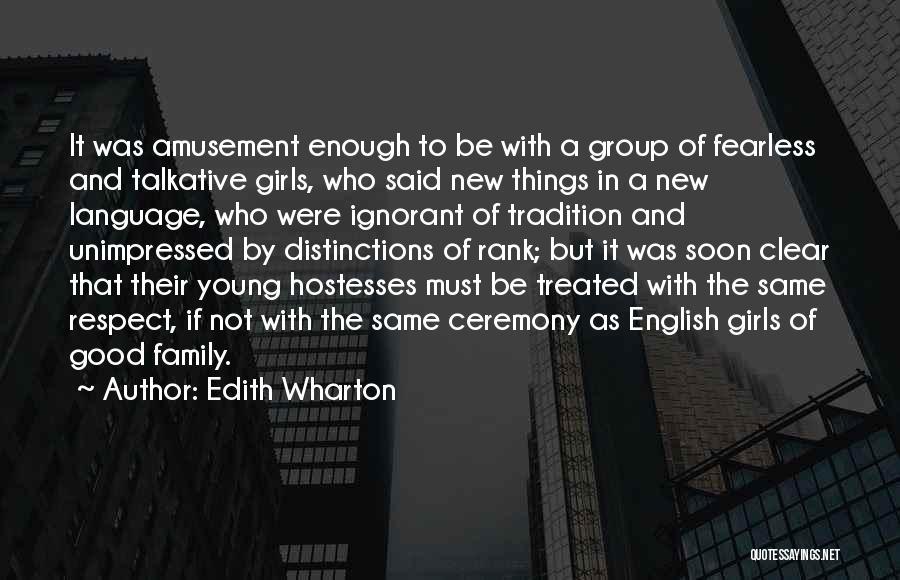 Ignorant Family Quotes By Edith Wharton