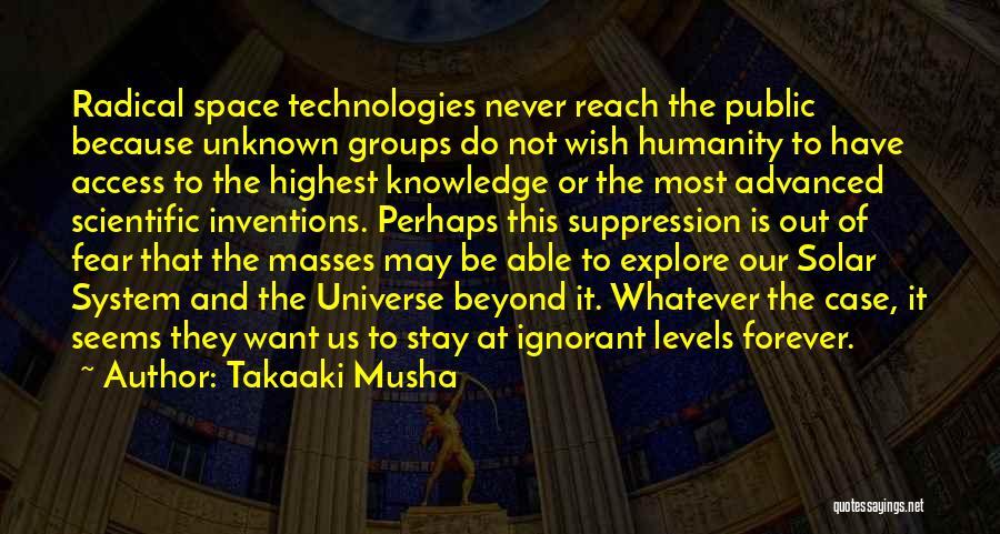 Ignorant Masses Quotes By Takaaki Musha