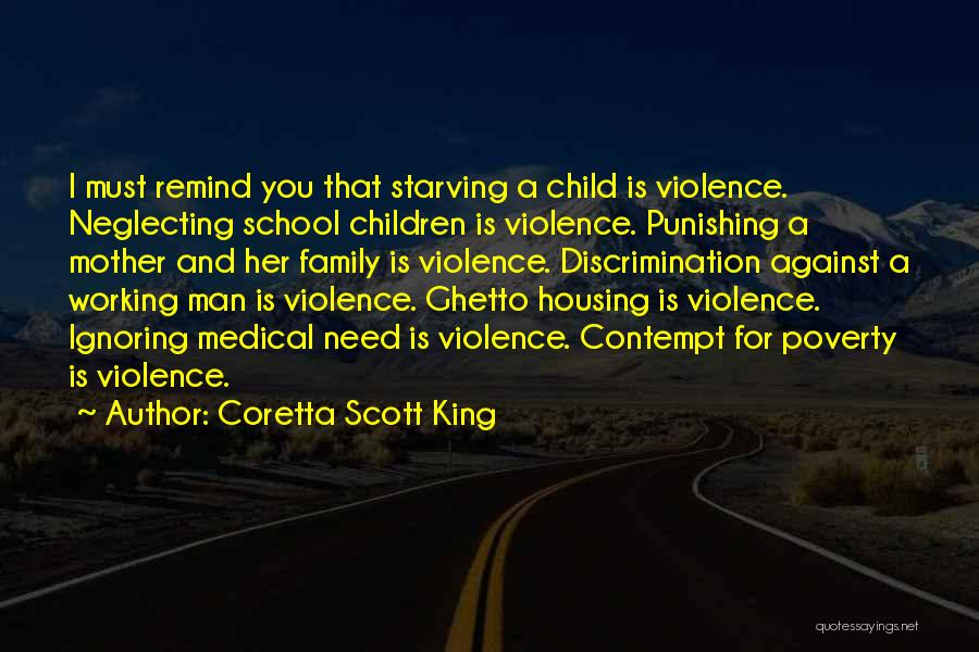 Ignoring Your Family Quotes By Coretta Scott King