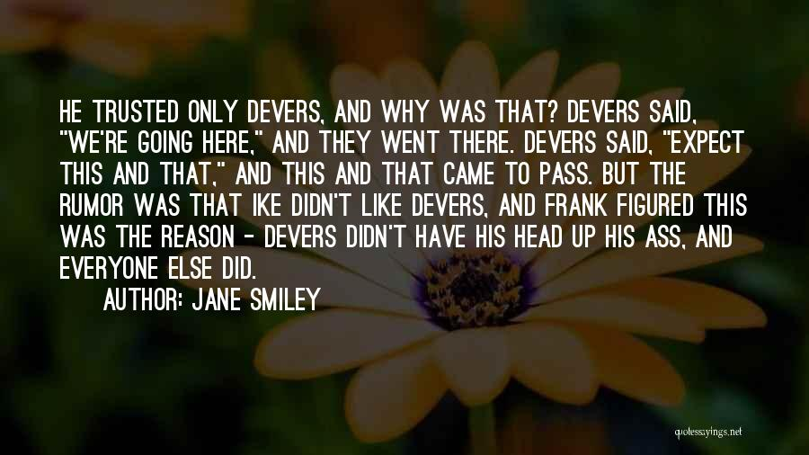 Ike Quotes By Jane Smiley