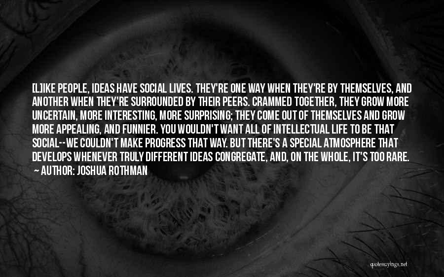 Ike Quotes By Joshua Rothman