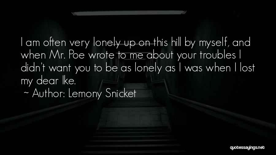 Ike Quotes By Lemony Snicket