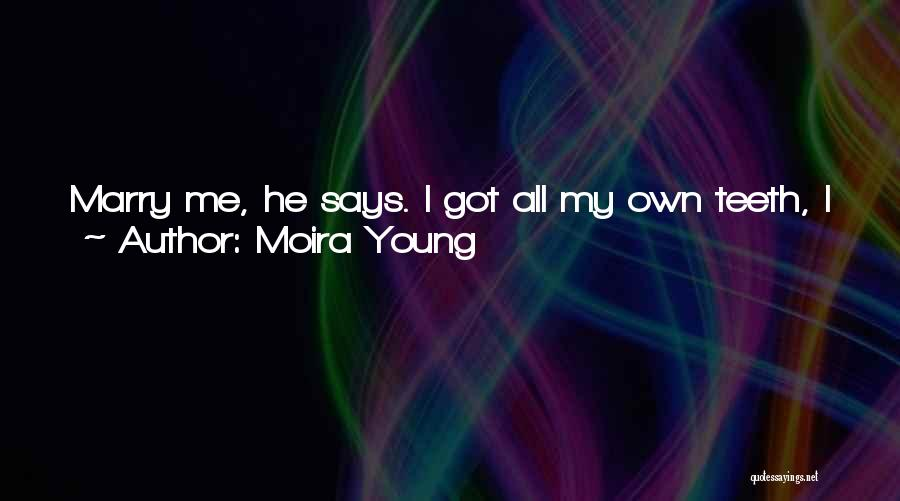 Ike Quotes By Moira Young