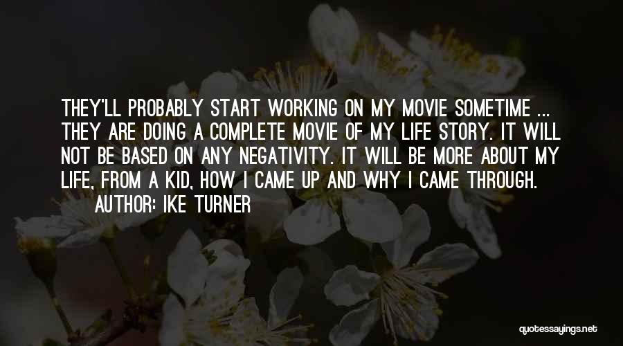 Ike Turner Quotes 133885