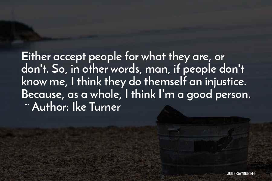 Ike Turner Quotes 1632267