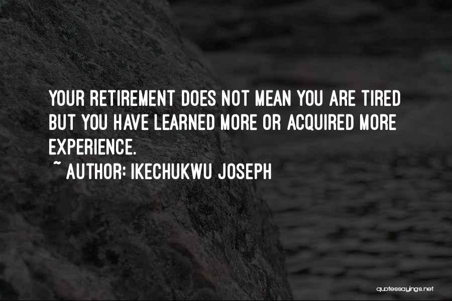 Ikechukwu Joseph Quotes 1012156