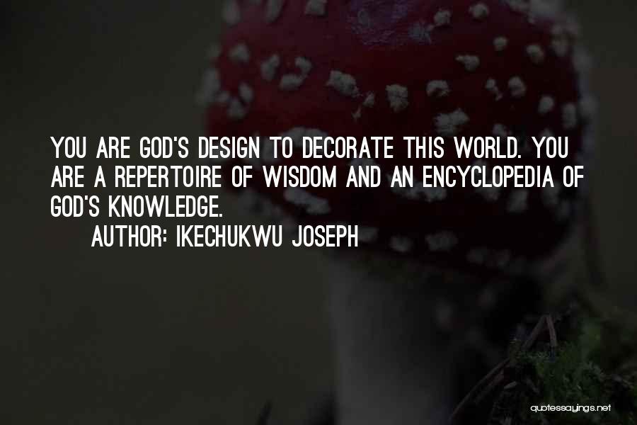 Ikechukwu Joseph Quotes 1077730