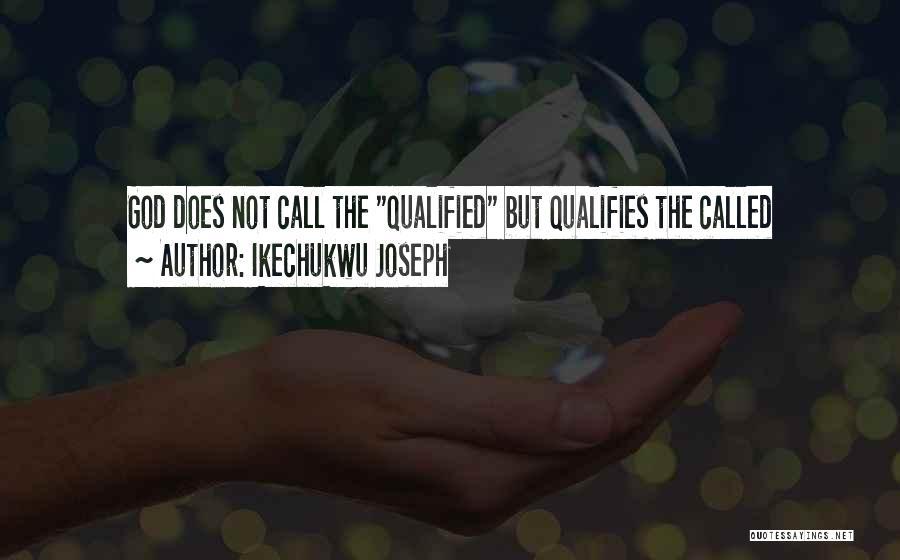 Ikechukwu Joseph Quotes 1142110