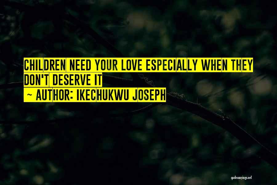 Ikechukwu Joseph Quotes 1256773