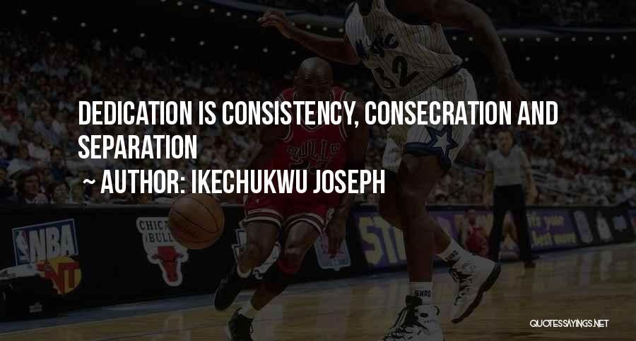 Ikechukwu Joseph Quotes 1319410
