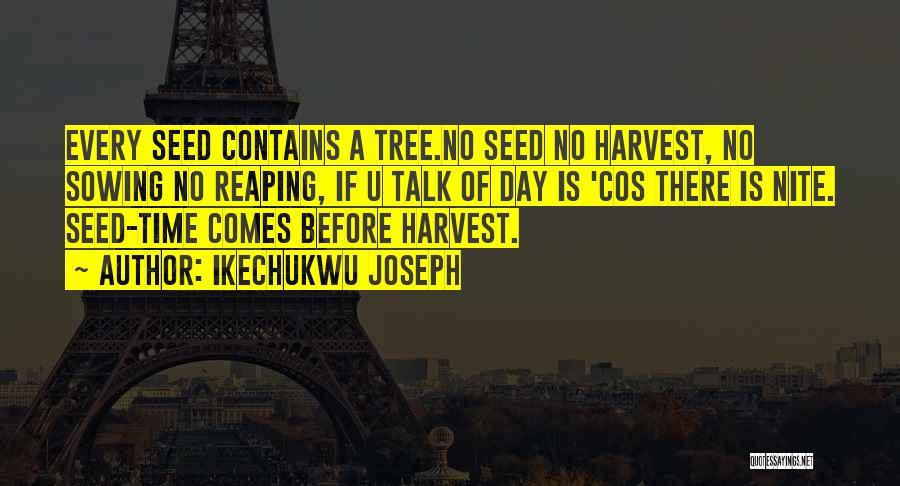 Ikechukwu Joseph Quotes 1447333