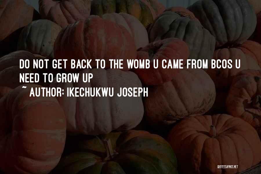 Ikechukwu Joseph Quotes 1517210
