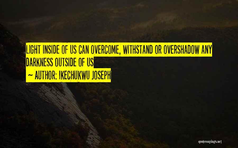 Ikechukwu Joseph Quotes 1603539