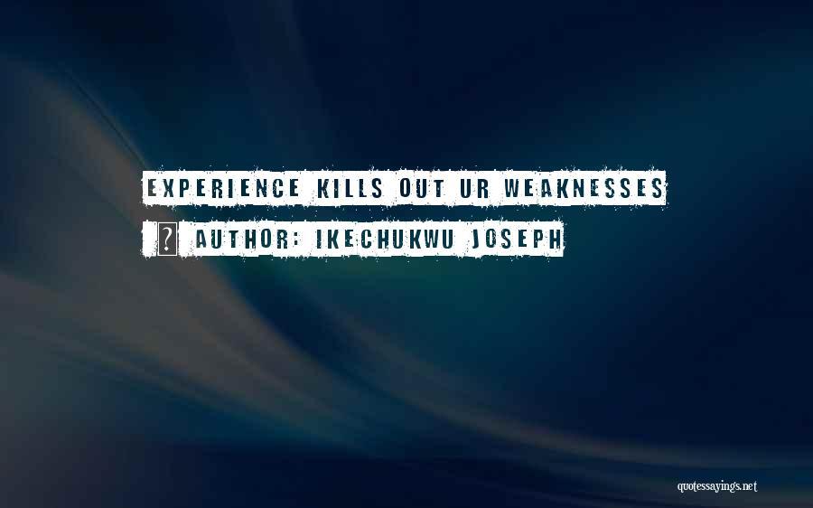 Ikechukwu Joseph Quotes 1612868