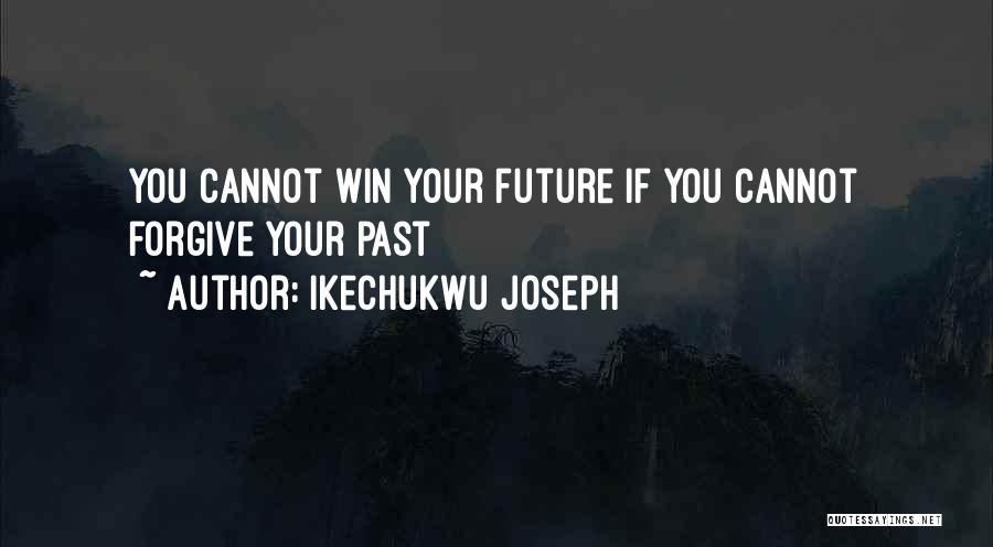 Ikechukwu Joseph Quotes 1617878