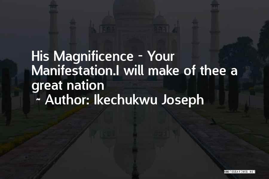 Ikechukwu Joseph Quotes 1652662