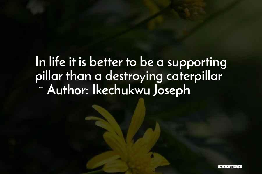 Ikechukwu Joseph Quotes 1667564