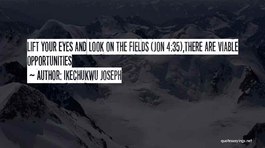 Ikechukwu Joseph Quotes 1672480