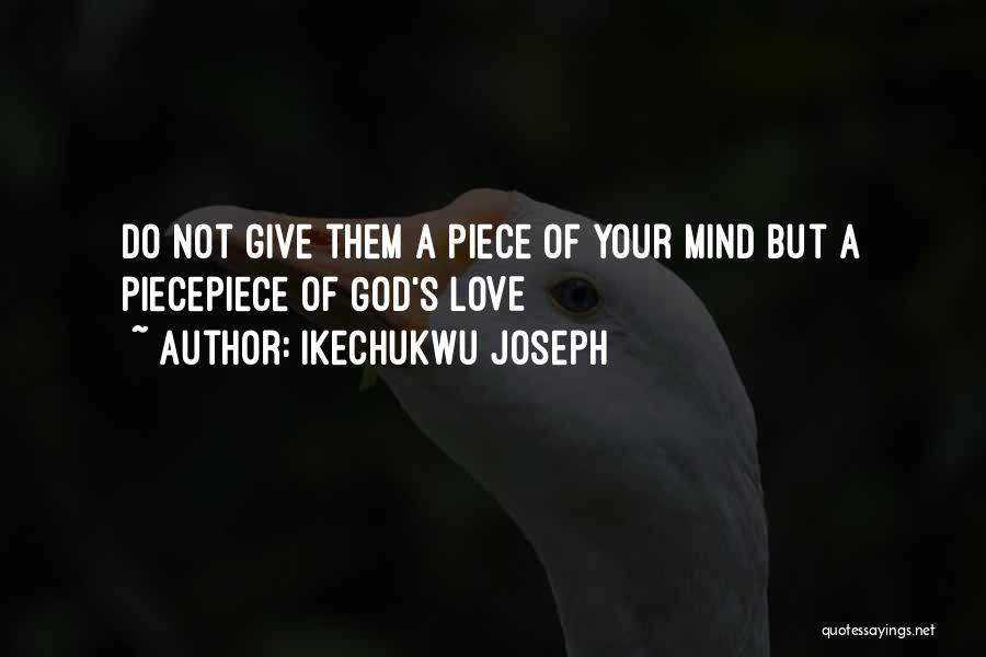 Ikechukwu Joseph Quotes 1707570