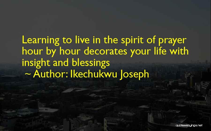 Ikechukwu Joseph Quotes 1728815