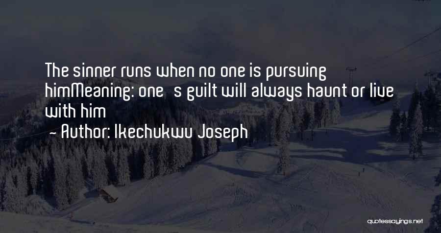 Ikechukwu Joseph Quotes 180000