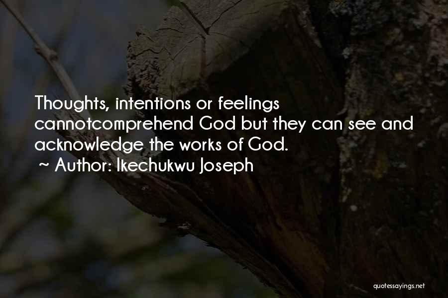 Ikechukwu Joseph Quotes 1803100