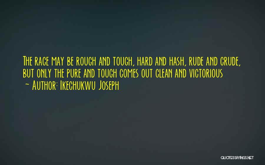 Ikechukwu Joseph Quotes 1833059