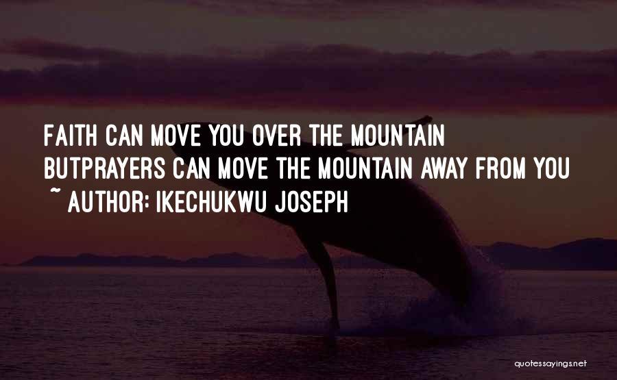 Ikechukwu Joseph Quotes 1837934