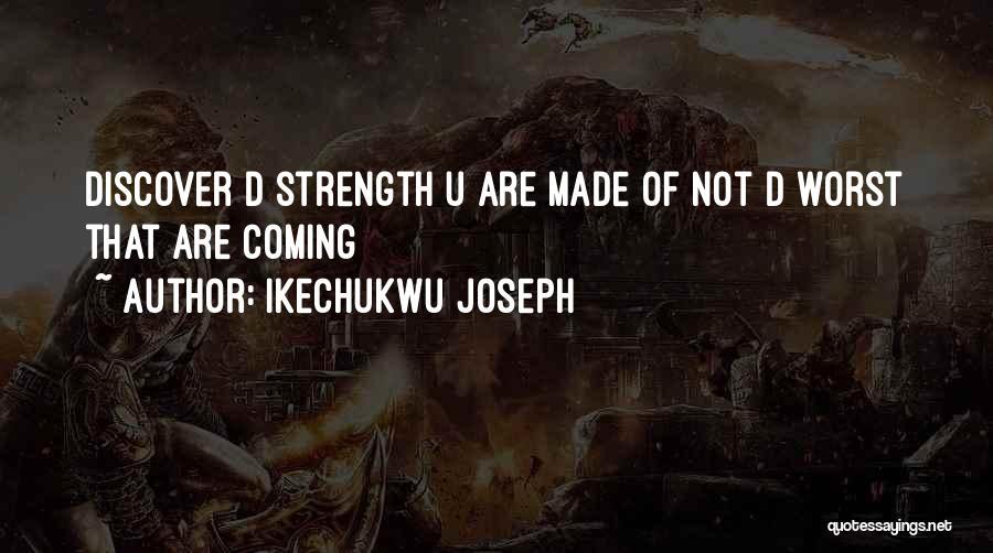 Ikechukwu Joseph Quotes 1951534